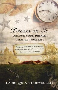 Dream On It written by dream expert Lauri Loewenberg